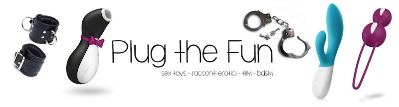Plug the Fun